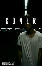 goner by angelinamigliaccio