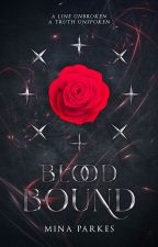 Blood-Bound [ Lore of Penrua: Book I ] by MinaParkes
