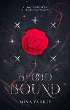 Blood-Bound by MinaParkes