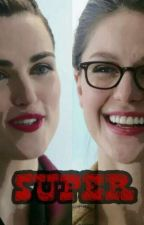 SUPER | SUPERCORP  by Moonlightsun888