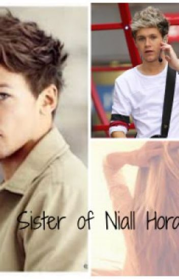 Sister of Niall Horan [Voltooid]