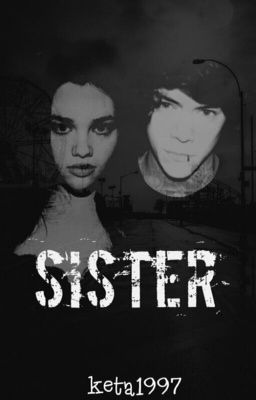 Sister ( Harry Styles Fanfiction)
