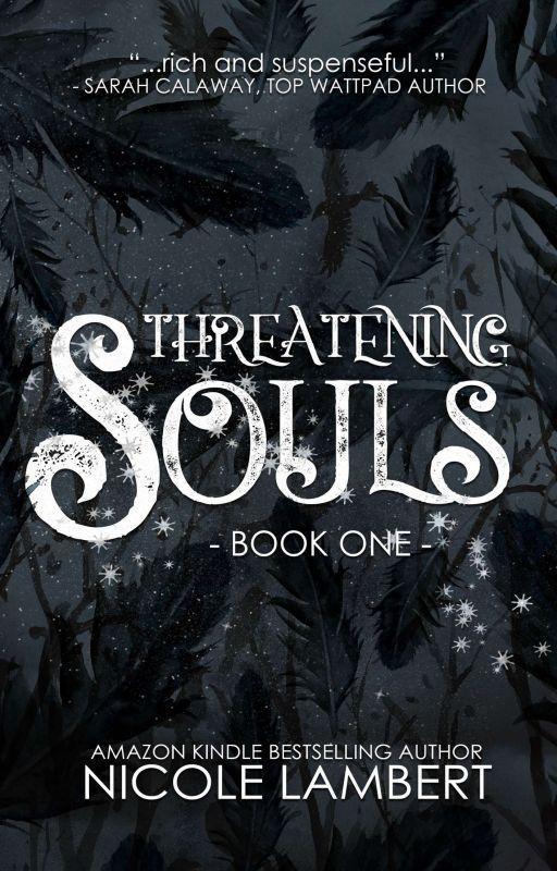 Threatening Souls by NicoleMLambert