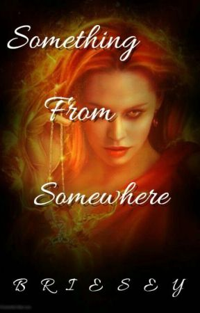 Something from Somewhere by BRIESEY