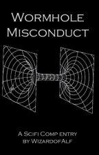 Wormhole Misconduct by WizardofAlf