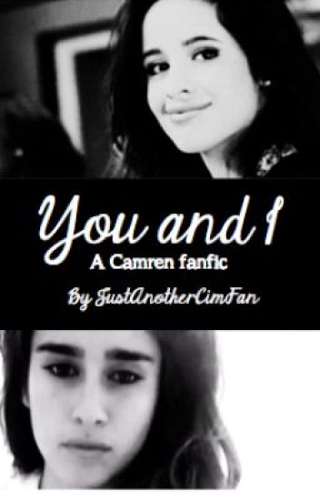 You and I (Camren fanfic)