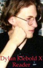 Dylan Klebold x Reader by Citylightssx
