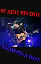 Mi sexi vecino Shawmila (Hot) by AdamShawmila97