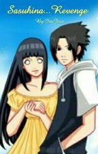 Sasuhina...Revenge by InuJove
