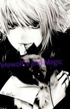 Werewolf's and Magic Mpreg by Akira1508