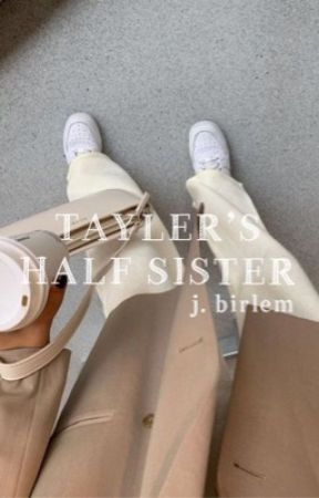 tayler holder's half sister ; birlem by madsmoneymil