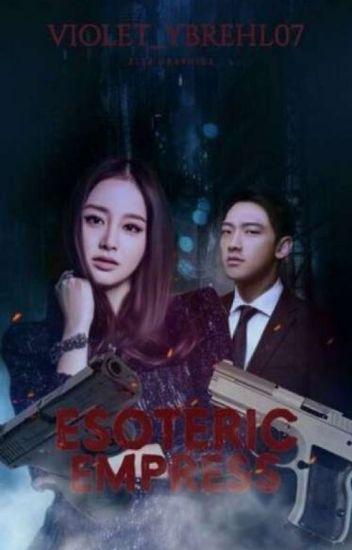 Esoteric Empress (COMPLETE)