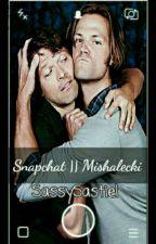 Snapchat || Mishalecki by SassySastiel