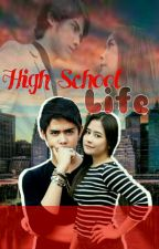High School Life (Aliando Prilly) [END] by Chim_APL