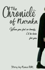 The Chronicle of Naraka by NanaRM_