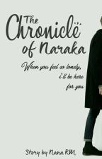 The Chronicle of Naraka by NanaRM_