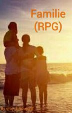 Familie (RPG) by stay_f_yourself
