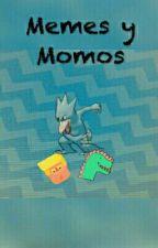 Memes y Momos by -PuesGreninja-