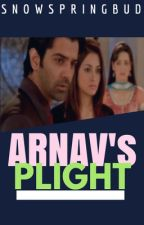 Arnav's Plight [ArShi] ✔️ by SnowSpringBud