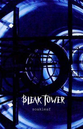 Bleak Tower by soakleaf
