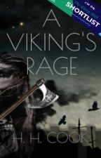 A Vikings' Rage by heather_cooki