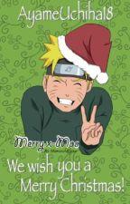 We wish you a merry Christmas! (Naruto Christmas one-shot 2013) by AyameUchiha18