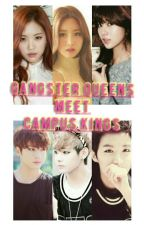 Gangster Queens meets Campus Kings by amyannie02