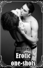 Erotic one-shots [ON HOLD] by xxxmistress