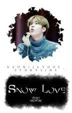 【C】Snow Of Love by JinnieMin_
