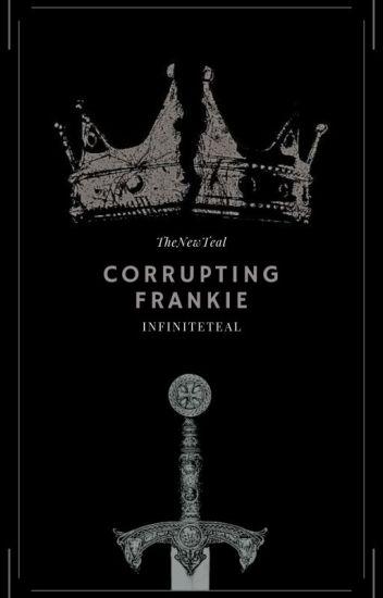 Corrupting Frankie {ManxBoy}