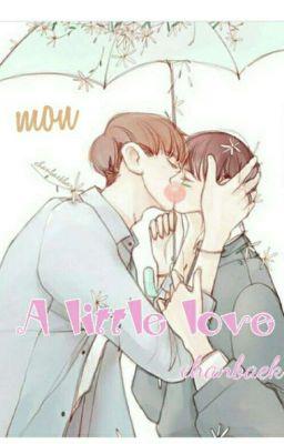 [SiêuĐoảnVăn][ChanBaek]:A Little Love