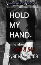 Hold My Hand by Fakesmilingfangirl