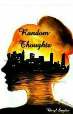 Random Thoughts by berylsmyles