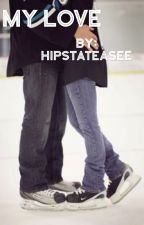 My love (Tyler Seguin love story) by hipstateasee