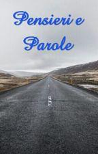 Pensieri E Parole by fangirlforlife_02