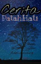 Cerita Patah Hati by adeliadoang
