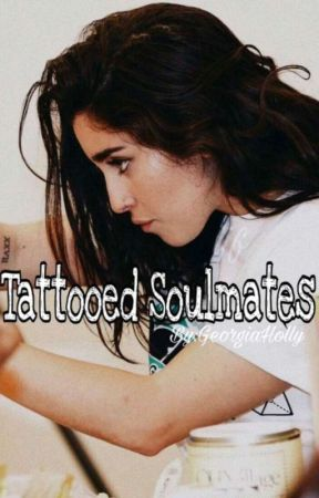 Tattooed Soulmates (Lauren/You) by GeorgiaHolly