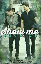SHOW ME • James Maslow by JadeBTRMaslow