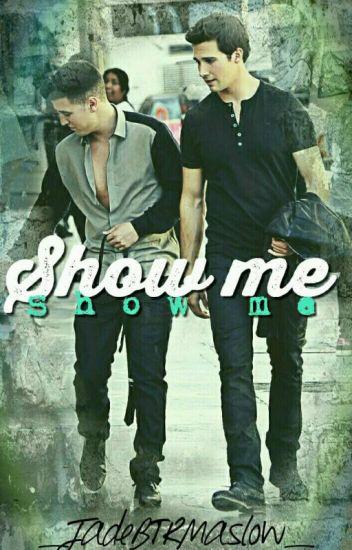 SHOW ME • James Maslow & Logan Henderson