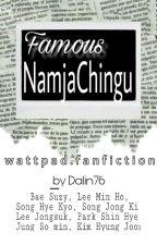Famous NamjaChingu(TAMAT) by DaLin76
