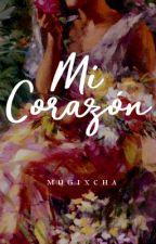 Mi Corazón (My Heart) by mugixcha