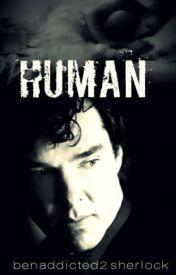 Human (Johnlock) by benaddicted2sherlock