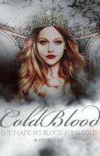 Coldblood [Kings Series #2] by bootyfoolish