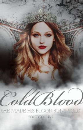 Coldblood [Kings Series #2] by bootyfoolish