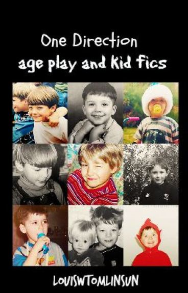 One direction ageplay/kid fic one shots -editing-