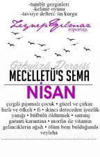 Mecelletü's Sema | NİSAN by gokyuzudergisi