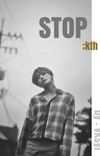 STOP ; kth by syillaa_