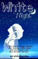 White Night by acasiakasia
