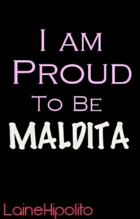 I Am Proud To Be MALDITA by pikapikapanpan
