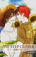 ONE STEP CLOSER | ✔ [COMPLETED] by shoyamazaki